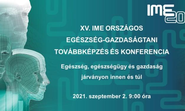 XV. IME Országos Egészség-gazdaságtani Konferencia
